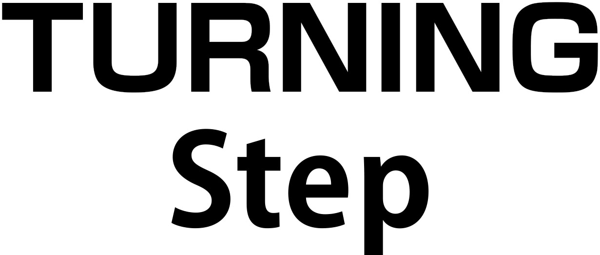 TURNING Step